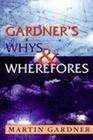 Gardner's Whys & Wherefores