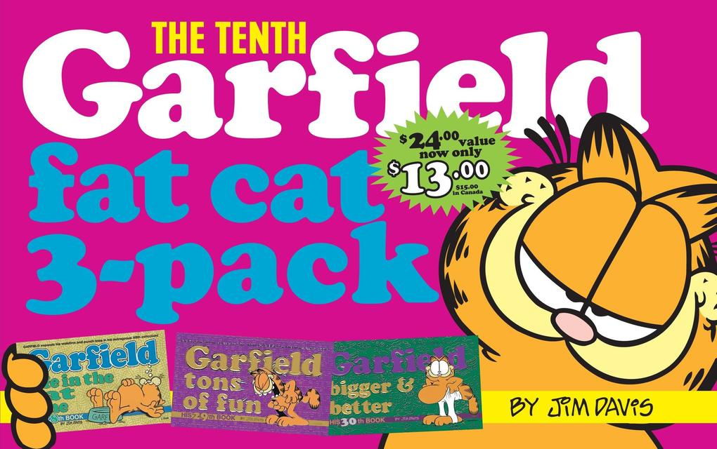 Garfield Fat Cat 3-Pack #10: Contains: Garfield Life in the Fat Lane (#28); Garfield Tons of Fun (#29); Garfi Eld Bigger and Better (#30)) als Taschenbuch