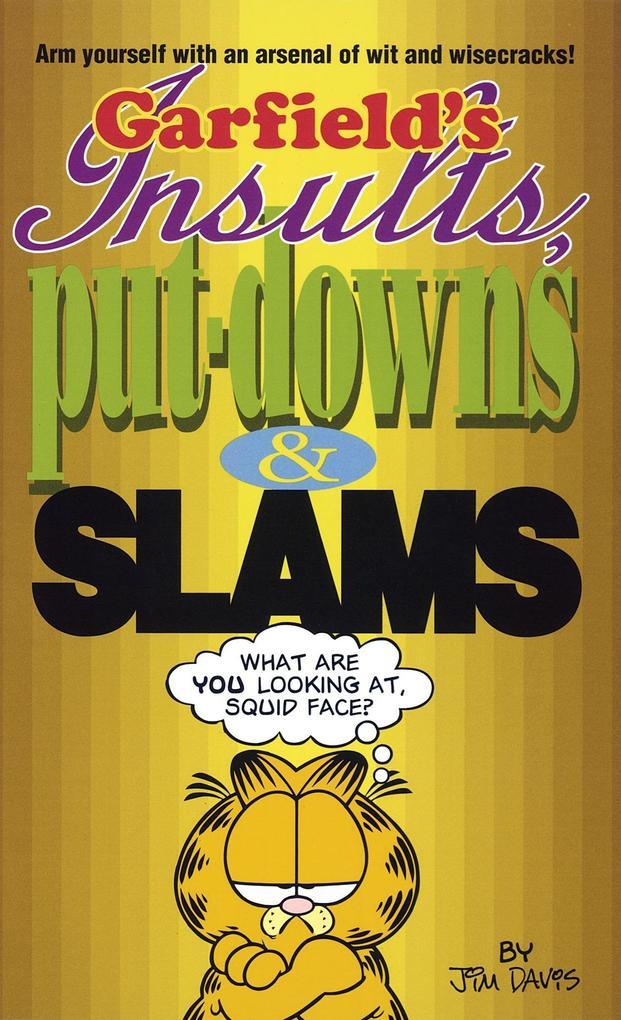 Garfield's Insults, Put-Downs, and Slams als Taschenbuch