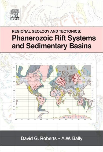 Regional Geology and Tectonics: Phanerozoic Rift Systems and Sedimentary Basins als Buch von David G. Roberts, A. W. Bal