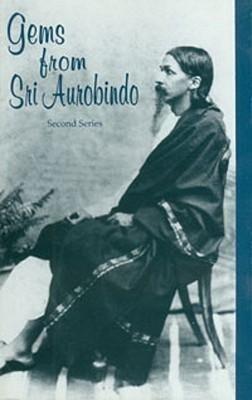 Gems from Sri Aurobindo, 2nd Series als Taschenbuch