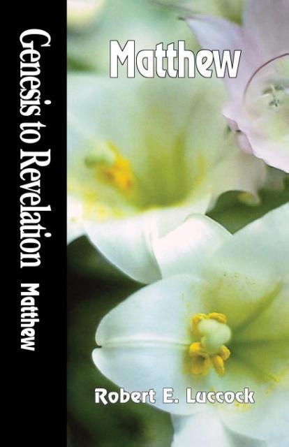 Genesis to Revelation: Matthew Student Book als Taschenbuch
