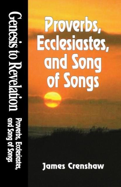 Genesis to Revelation: Proverbs, Ecclesiastes, and Song of Songs Student Book als Taschenbuch