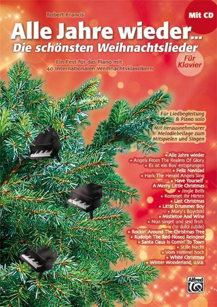 Alle Jahre wieder - Die schönsten Weihnachtslieder für Klavier als Buch
