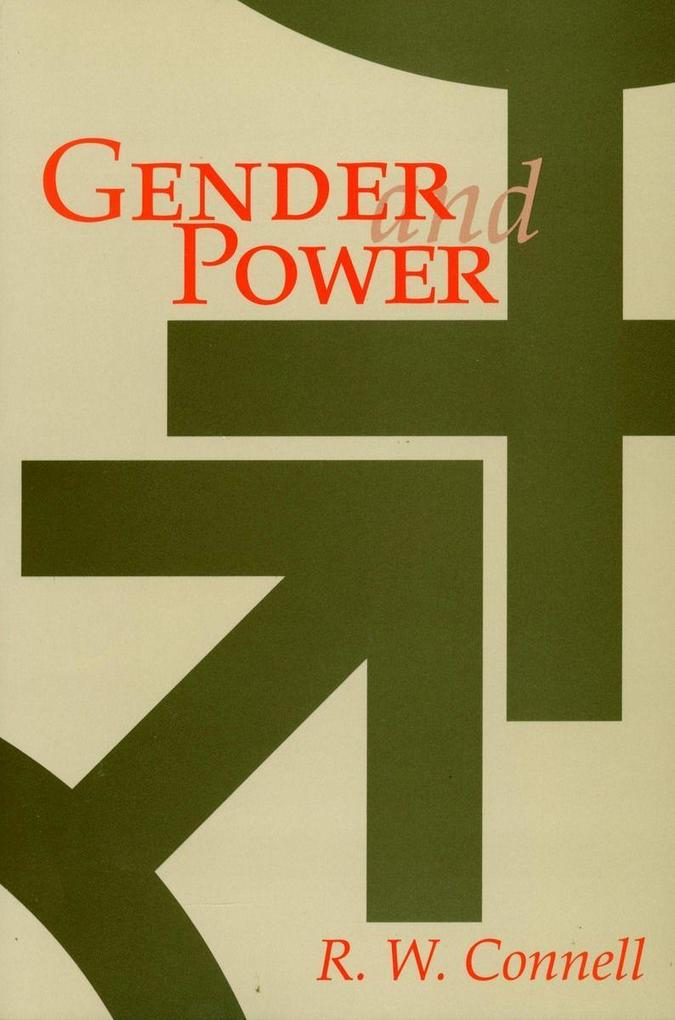 Gender and Power: Society, the Person, and Sexual Politics als Taschenbuch