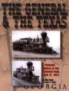 General and the Texas: A Pictorial History of the Andrews Raid, April 12, 1862 als Taschenbuch