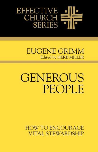 Generous People: How to Encourage Vital Stewardship (Effective Church Series) als Taschenbuch