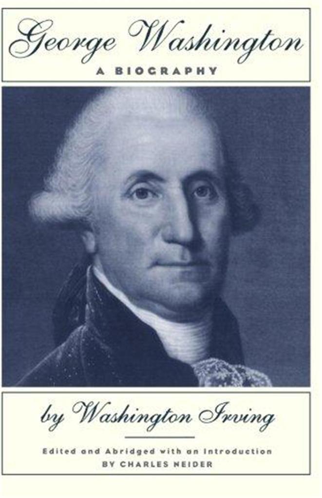 George Washington: A Biography als Taschenbuch