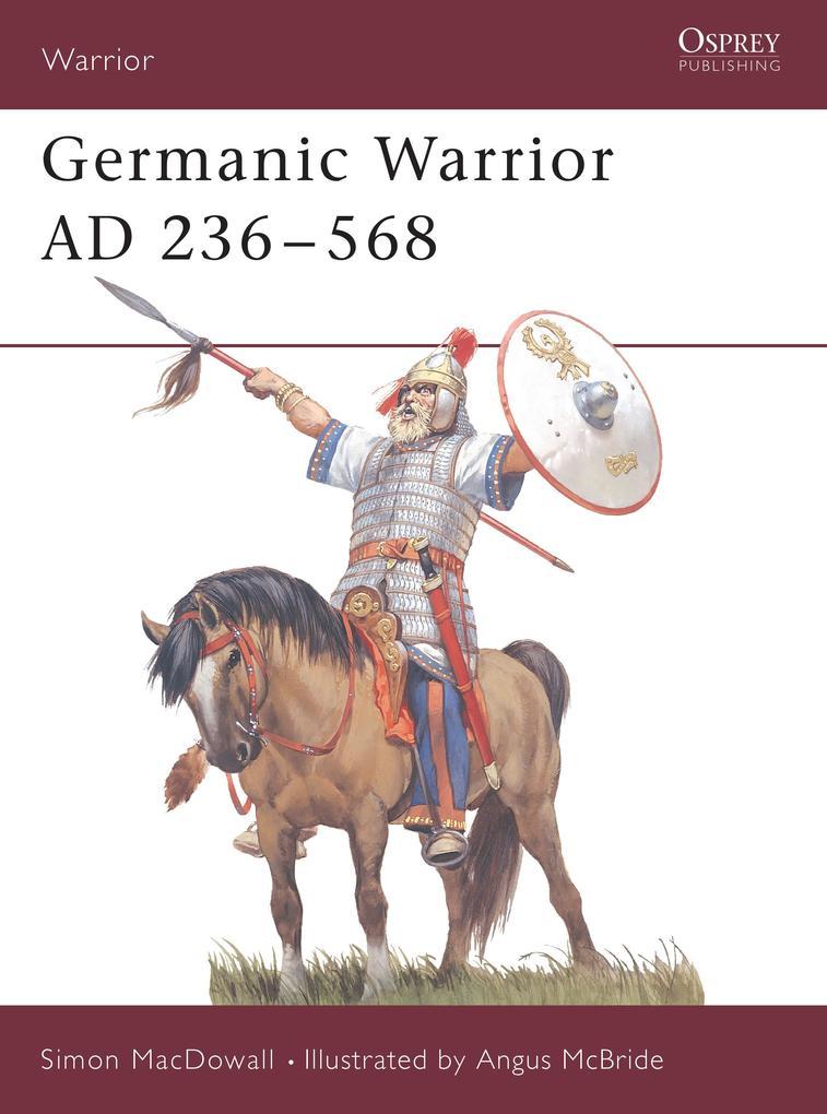 Germanic Warrior, AD 236-568 als Taschenbuch