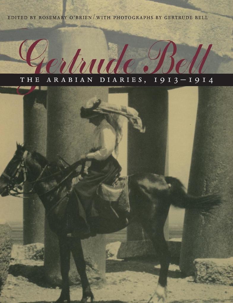 Gertrude Bell: The Arabian Diaries, 1913-1914 als Buch