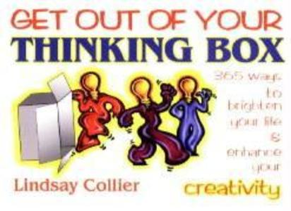 Get Out of Your Thinking Box: 365 Ways to Brighten Your Life als Taschenbuch