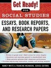 Get Ready! for Social Studies: Book Reports, Essays and Research Papers