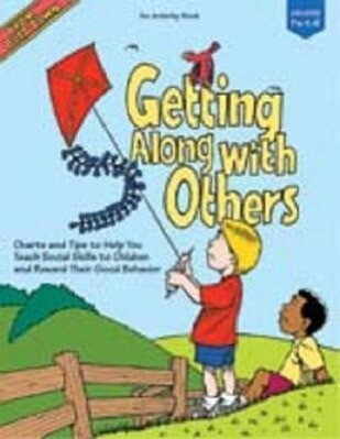 Getting Along with Others: Charts and Tips to Help You Teach Social Skills to Children and Reward Their Good Behavior als Taschenbuch