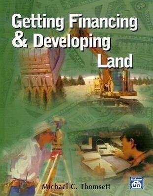 Getting Financing & Developing Land als Taschenbuch
