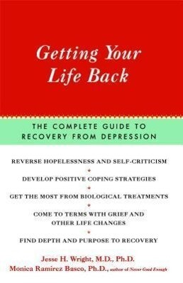 Getting Your Life Back: The Complete Guide to Recovery from Depression als Taschenbuch