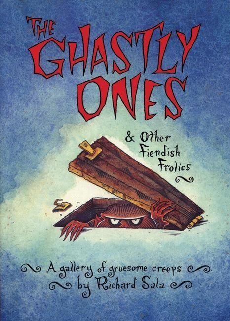 The Ghastly Ones & Other Fiendish Frolics als Taschenbuch