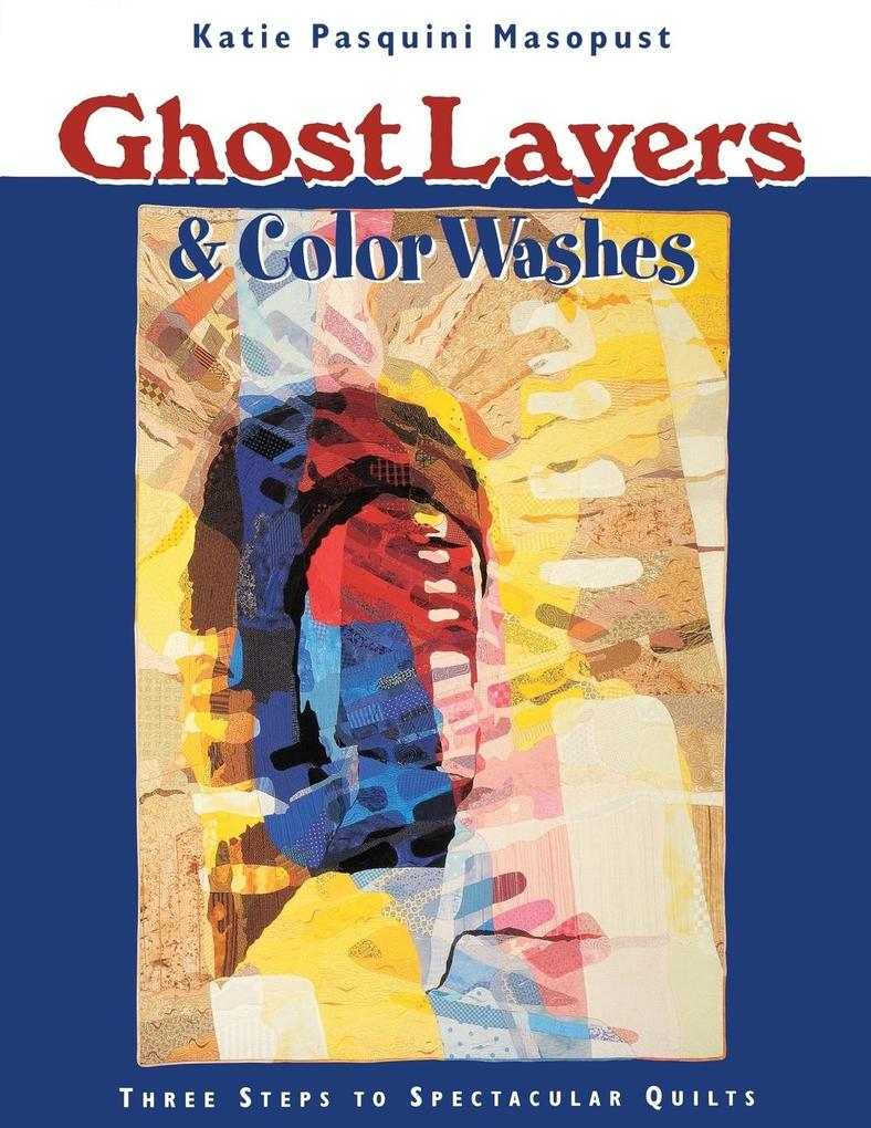 Ghost Layers & Color Washes - Print on Demand Edition als Taschenbuch
