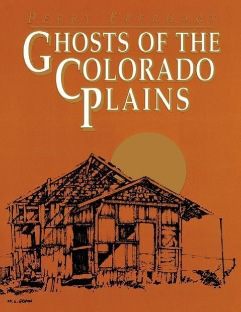 Ghosts of the Colorado Plains als Taschenbuch