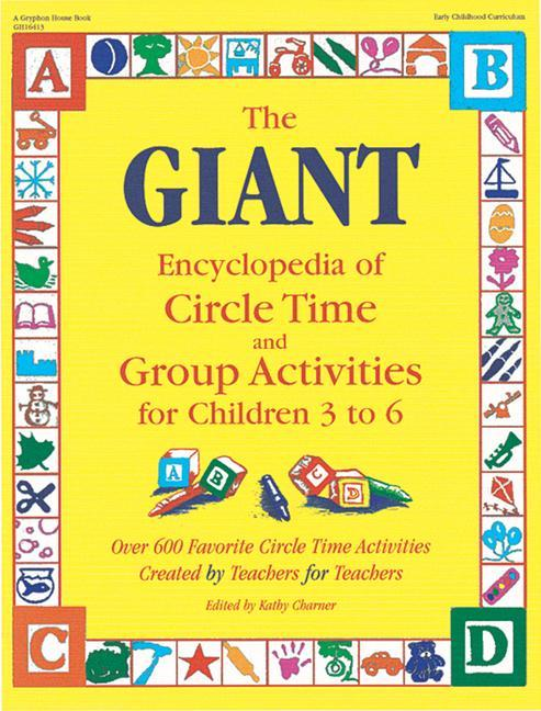 The Giant Encyclopedia of Circle Time and Group Activities: For Children 3 to 6 als Taschenbuch