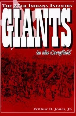 Giants in the Cornfield: The 27th Indiana Infantry als Buch