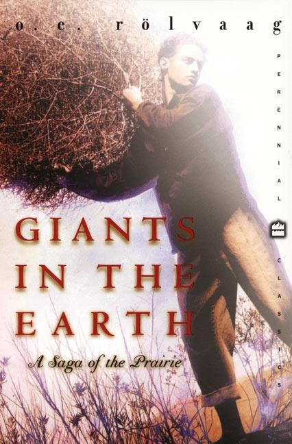Giants in the Earth: A Saga of the Prairie als Taschenbuch