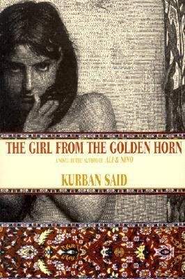 The Girl from the Golden Horn: Translated from the German by Jenia Graman als Buch