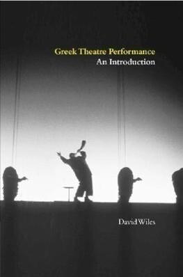 Greek Theatre Performance als Buch