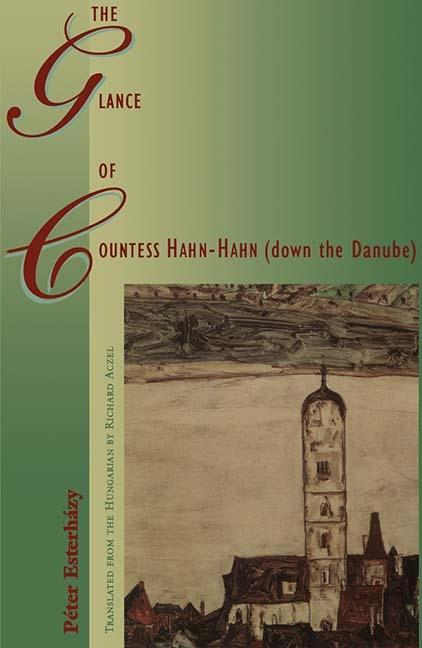 The Glance of Countess Hahn-Hahn (Down the Danube) als Taschenbuch