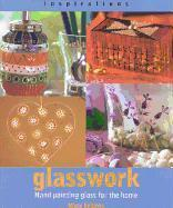 Glasswork: Hand Painting Glass for the Home als Taschenbuch