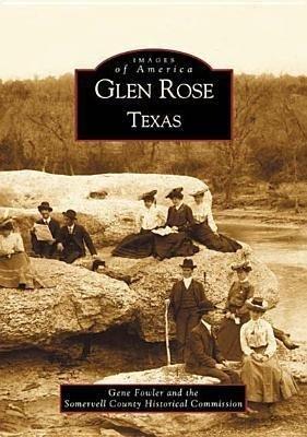 Glen Rose Texas als Taschenbuch