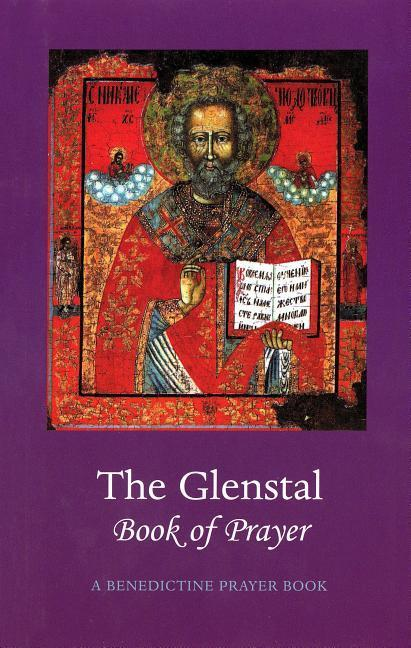 The Glenstal Book of Prayer: A Benedictine Prayer Book als Buch
