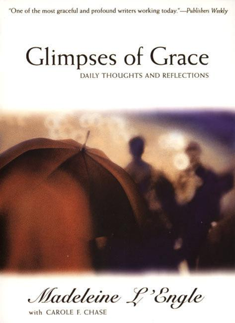 Glimpses of Grace: Daily Thoughts and Reflections als Taschenbuch