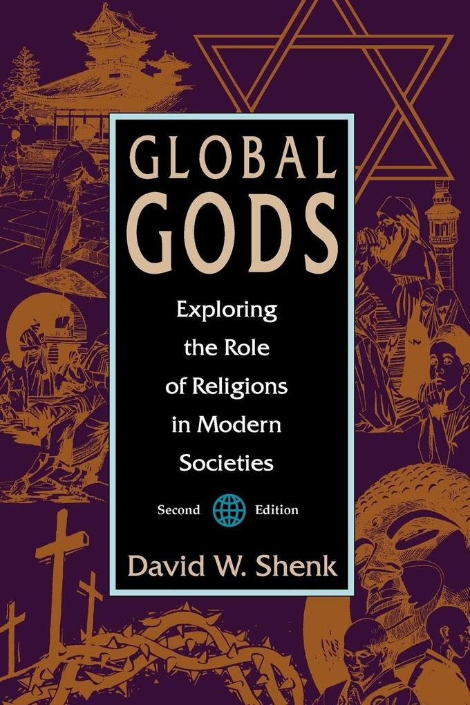 Global Gods: Exploring the Role of Religions in Modern Societies als Taschenbuch