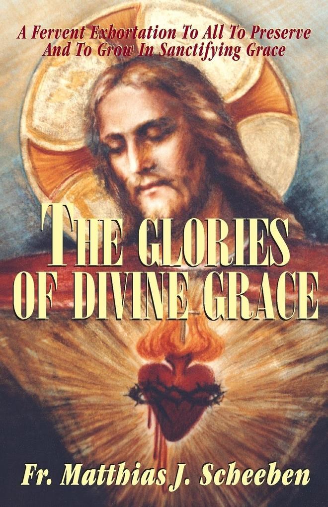 The Glories of Divine Grace als Taschenbuch