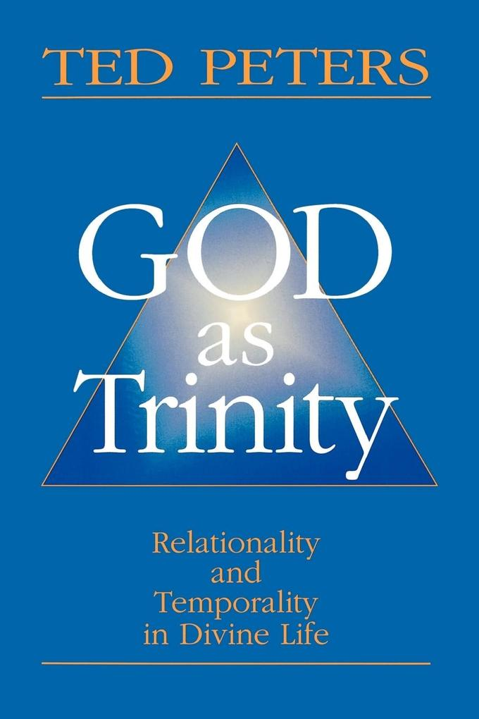 God as Trinity: Relationality and Temporality in Divine Life als Taschenbuch