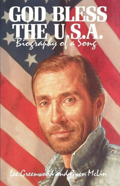 God Bless the U.S.A.: Biography of a Song als Taschenbuch