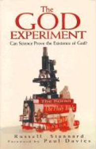 The God Experiment: Can Science Prove the Existence of God? als Buch