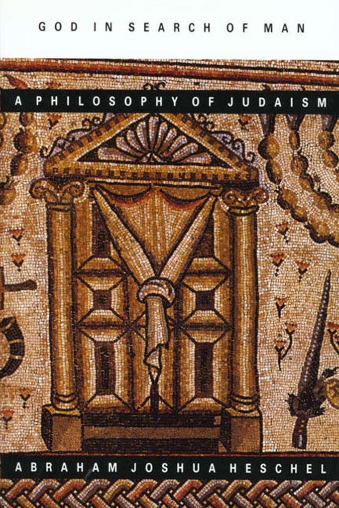 God in Search of Man: A Philosophy of Judaism als Taschenbuch