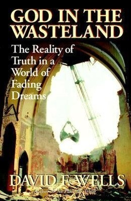 God in the Wasteland: The Reality of Truth in a World of Fading Dreams als Taschenbuch