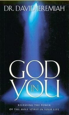 God in You: Releasing the Power of the Holy Spirit in Your Life als Taschenbuch