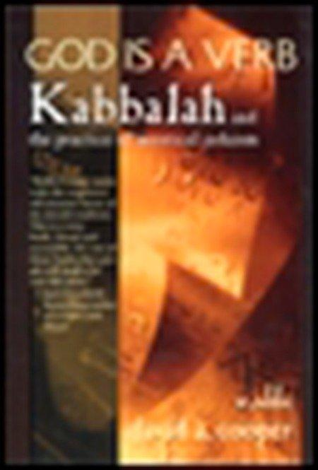 God is a Verb: Kabbalah and the Practice of Mystical Judaism als Taschenbuch