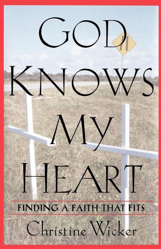 God Knows My Heart als Taschenbuch