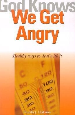 God Knows We Get Angry: Healthy Ways to Deal with It als Taschenbuch