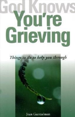 God Knows You're Grieving als Taschenbuch
