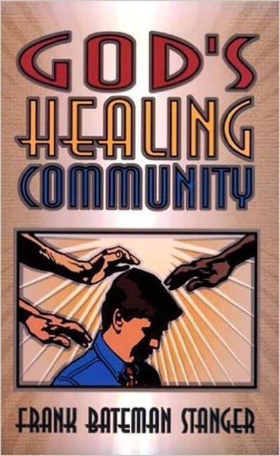 God's Healing Community als Taschenbuch