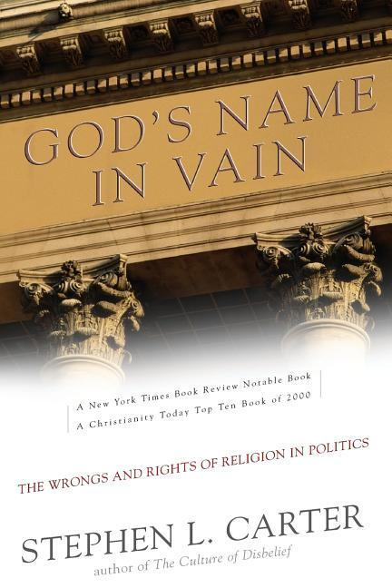 God's Name in Vain: The Wrongs and Rights of Religion in Politics als Taschenbuch