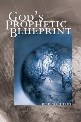 God's Prophetic Blueprint als Taschenbuch