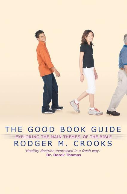 The Good Book Guide: Exploring the Bible's Main Themes als Taschenbuch