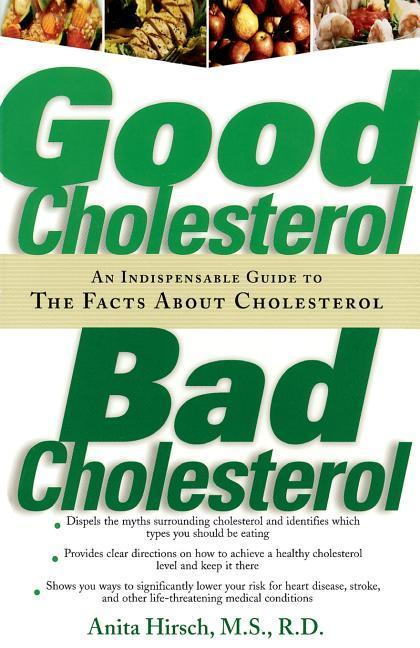 Good Cholesterol, Bad Cholesterol als Taschenbuch