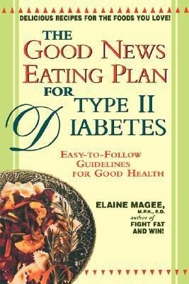 The Good News Eating Plan for Type II Diabetes als Taschenbuch